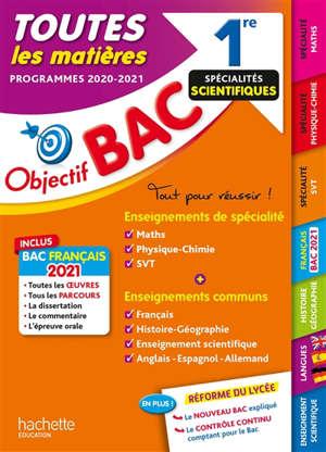 Toutes les matières 1re spécialités scientifiques : programmes 2020-2021