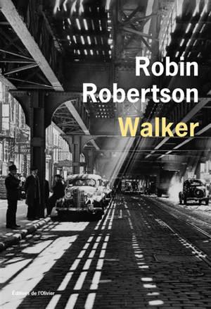 Walker ou L'art de perdre à pas lents