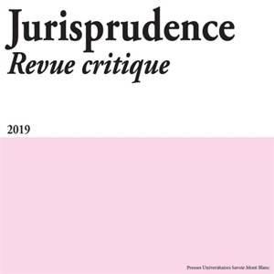 Jurisprudence : revue critique. n° 2019