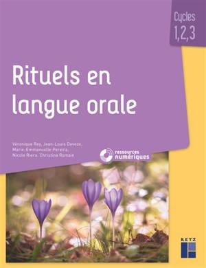 Rituels en langue orale : fonction patrimoniale du langage : cycles 1, 2, 3