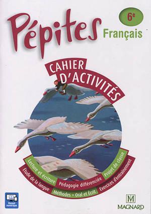 Français 6e : cahier d'activités