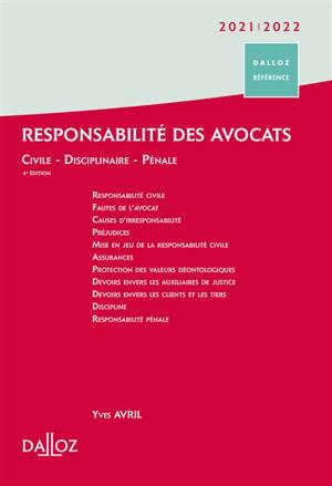 Responsabilité des avocats : civile, disciplinaire, pénale