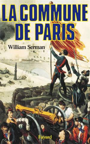La Commune de Paris : 1871