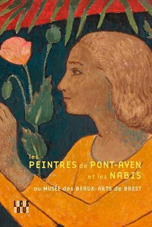 Les peintres de Pont-Aven et les Nabis : dans les collections du Musée de Brest