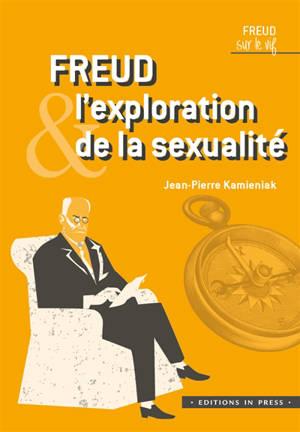 Freud & l'exploration de la sexualité