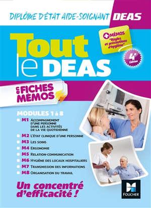 Tout le DEAS en fiches mémos : diplôme d'Etat aide-soignant : modules 1 à 8