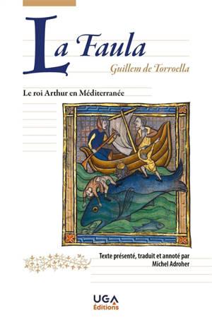 La faula = La fable : conte merveilleux du XIVe siècle catalan