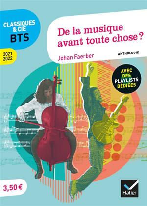 De la musique avant toute chose ? : anthologie : 2021-2022
