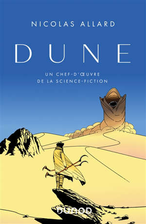 Dune : un chef-d'œuvre de la science-fiction