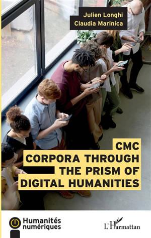 CMC Corpora through the prism of digital humanities