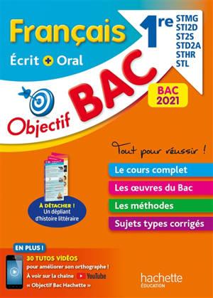 Français écrit + oral 1re STMG, STI2D, ST2S, STD2A, STHR, STL : bac 2021