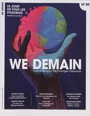 We demain : une  revue pour changer d'époque. n° 30, Le jour de tous les possibles