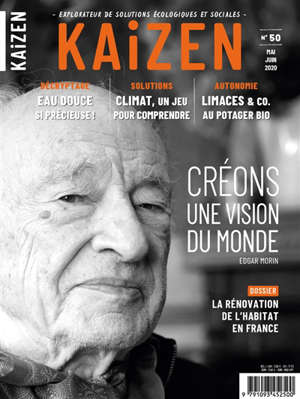Kaizen : explorateur de solutions écologiques et sociales. n° 50, Créons une vision du monde