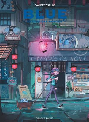 Blue au pays des songes. Volume 2, Bienvenue à Sad City