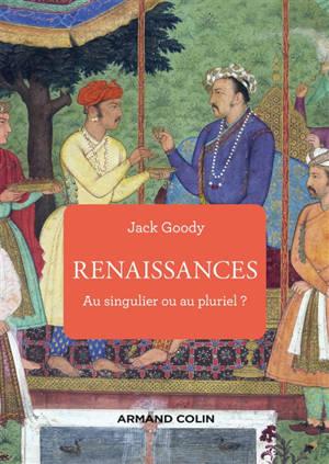 Renaissances : au singulier ou au pluriel ?