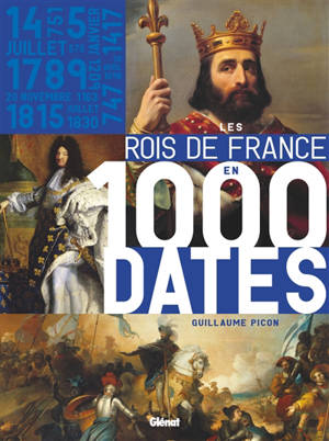 Les rois de France en 1.000 dates