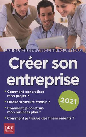 Créer son entreprise : 2021