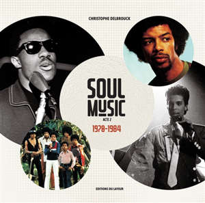 Soul music. Volume 2, 1970-1984