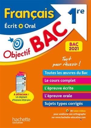 Français écrit + oral 1re : bac 2021