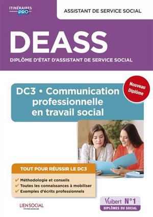 DEASS, assistant de service social : DC 3, communication professionnelle en travail social