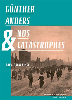 Günther Anders & nos catastrophes