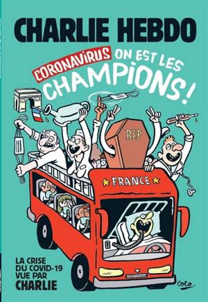 Coronavirus : on est les champions !