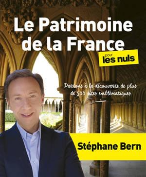 Le patrimoine de la France pour les nuls : partons à la découverte de plus de 500 sites emblématiques