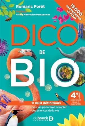 Dico de bio : 11.800 définitions pour un panorama complet des sciences de la vie