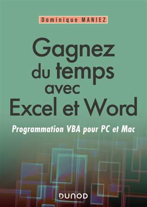 Gagnez du temps avec Excel et Word : programmation VBA pour PC et Mac