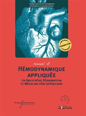 Hémodynamique appliquée en anesthésie-réanimation et médecine péri-opératoire
