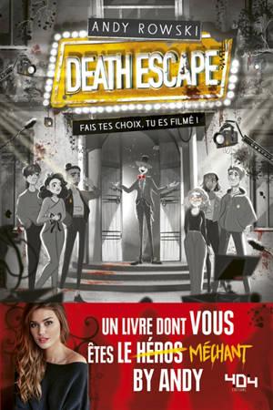 Death escape : fais tes choix, tu es filmé !