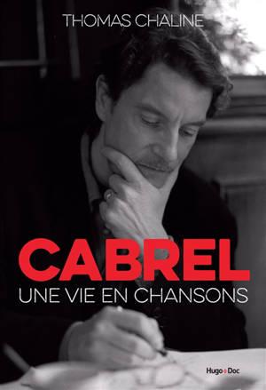 Cabrel : une vie en chansons
