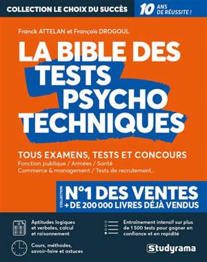 La bible des tests psychotechniques : tous examens, tests et concours