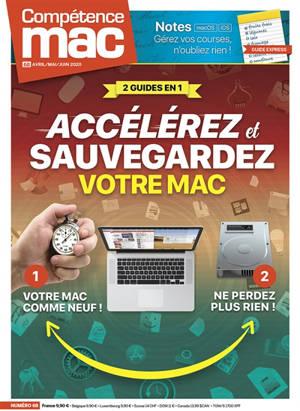 Compétence Mac. n° 68, Accélerez et sauvegardez votre Mac : 2 guides en 1