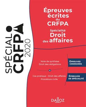Epreuves écrites du CRFPA : spécialité droit des affaires : 2020