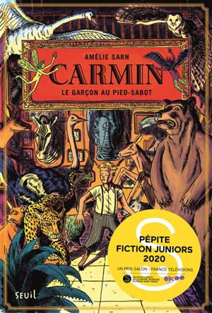 Carmin. Volume 1, Le garçon au pied-sabot