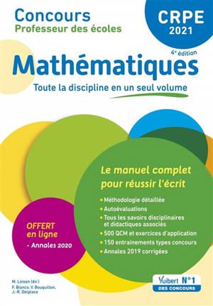 Mathématiques, CRPE 2021 : le manuel complet pour réussir l'écrit
