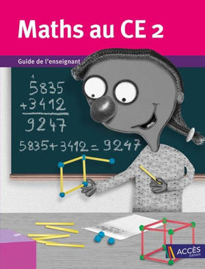 Maths au CE2 : guide de l'enseignant