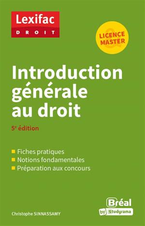 Introduction générale au droit : licence & master