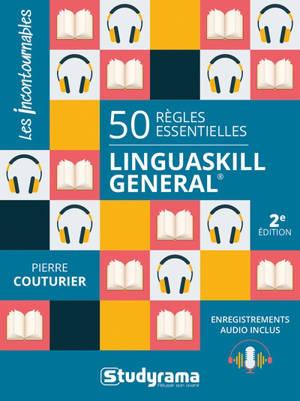 Linguaskill General : 50 règles essentielles