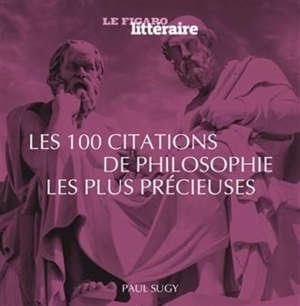 Les 100 citations de la philosophie les plus utiles