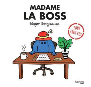 Madame la boss