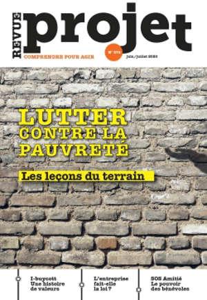 Projet. n° 376, Lutter contre la pauvreté : les leçons du terrain