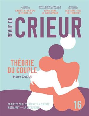 Revue du crieur. n° 16, Théorie du couple