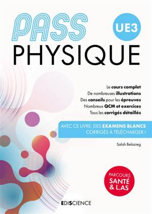 Pass UE 3 physique : manuel : cours + entraînements