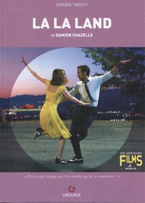 La la land de Damien Chazelle, 2016