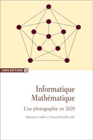 Informatique mathématique : une photographie en 2020