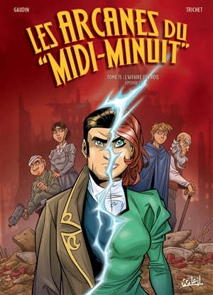 Les arcanes du Midi-Minuit. Volume 15