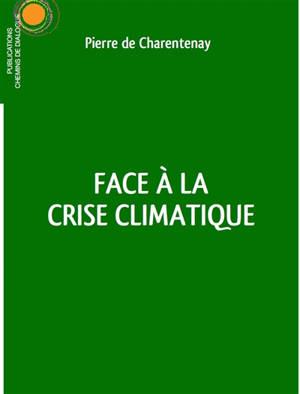 Face à la crise climatique