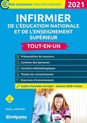 Infirmier de l'Education nationale et de l'enseignement supérieur : cat. A : tout-en-un 2021